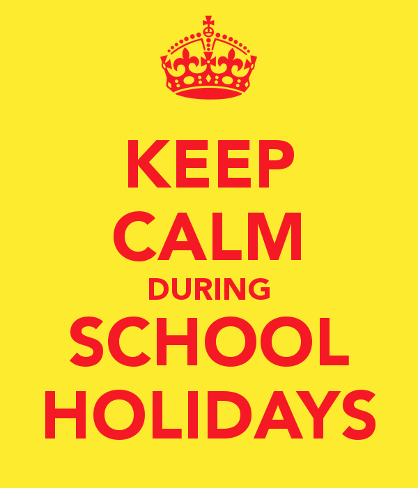 keep-calm-during-school-holidays